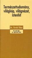 Természettudomány, világkép, világnézet, istenhit (füzet)