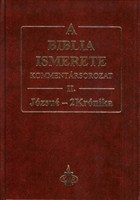 A Biblia ismerete II. (Józsué-2Krónika)