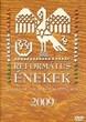 Református énekek 2009
