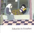 Zakariás és Erzsébet (füzet)