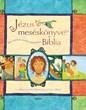 Jézus meséskönyve, a Biblia