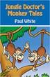 Jungle Doctor's Monkey Tales